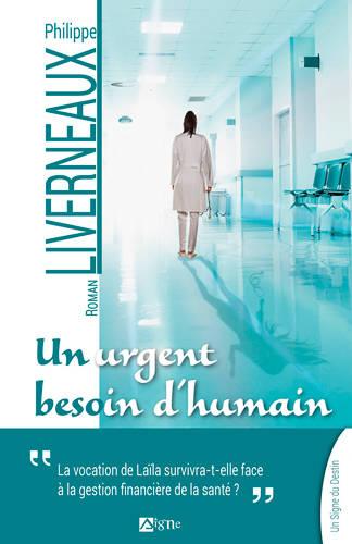 Philippe Liverneaux - un urgent besoin d'humain